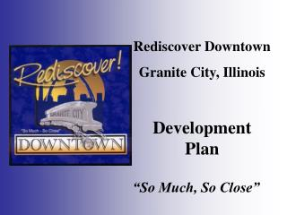 Rediscover Downtown  Granite City, Illinois Development Plan