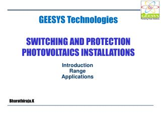 GEESYS Technologies SWITCHING AND PROTECTION PHOTOVOLTAICS INSTALLATIONS