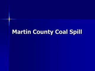 Martin County Coal Spill