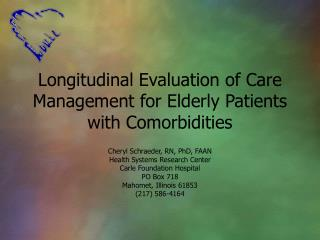 Longitudinal Evaluation of Care Management for Elderly Patients with Comorbidities