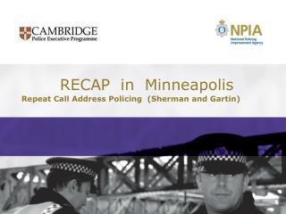 RECAP  in  Minneapolis