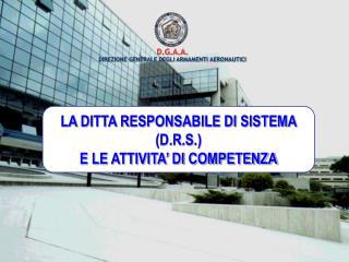 D.G.A.A. DIREZIONE GENERALE DEGLI ARMAMENTI AERONAUTICI