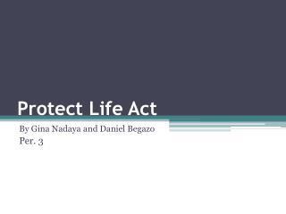 Protect Life Act