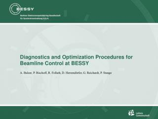 Diagnostics and Optimization Procedures for Beamline Control at BESSY
