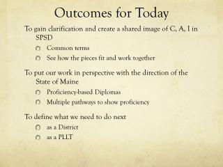 Outcomes for Today