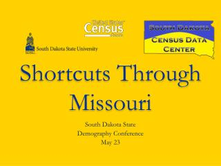Shortcuts Through Missouri