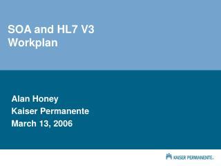SOA and HL7 V3 Workplan