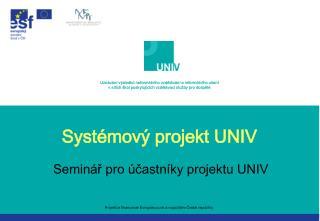 Systémový projekt UNIV