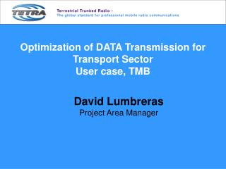 Optimization of DATA Transmission for Transport Sector User case, TMB