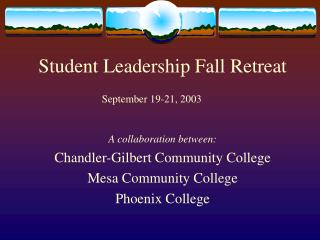 Student Leadership Fall Retreat