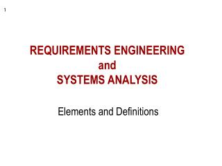REQUIREMENTS ENGINEERING and SYSTEMS ANALYSIS