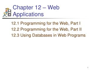 Chapter 12 – Web Applications