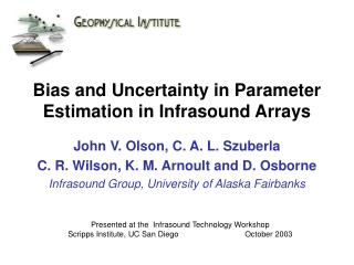 Bias and Uncertainty in Parameter Estimation in Infrasound Arrays