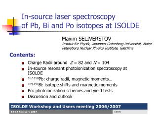 In-source laser spectroscopy  of Pb, Bi and Po isotopes at ISOLDE