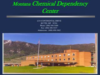 Montana  Chemical Dependency Center