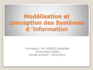 Modélisation et conception des Systèmes d'information