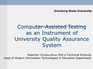 C omputer- A ssisted T esting as an Instrument of University Quality Assurance System