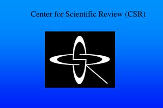 Center for Scientific Review (CSR)