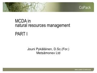 MCDA in  natural resources management PART I