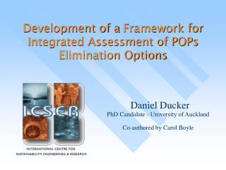 Development of a  Framework for Integrated Assessment of POPs Elimination Options