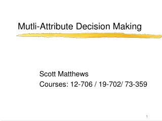 Mutli-Attribute Decision Making