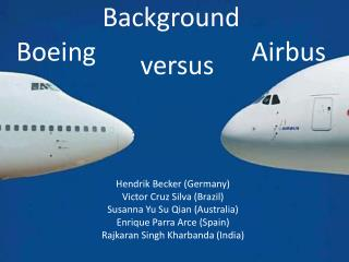 Background Boeing                        Airbus