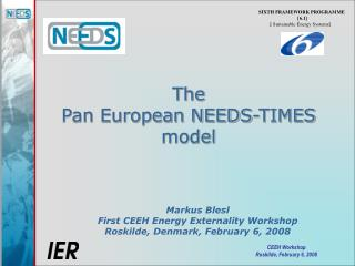 The  Pan European NEEDS-TIMES model
