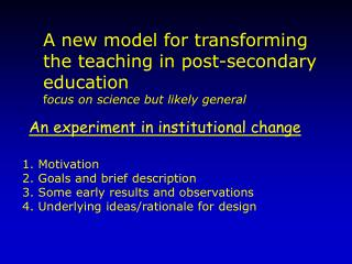 An experiment in institutional change