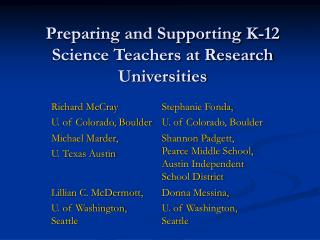 Preparing and Supporting K-12 Science Teachers at Research Universities