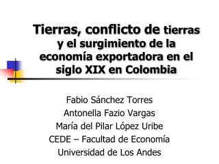 Fabio Sánchez Torres Antonella  Fazio Vargas María del Pilar López Uribe