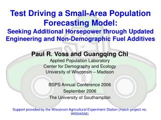 Paul R. Voss and Guangqing Chi Applied Population Laboratory Center for Demography and Ecology