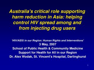 �HIV/AIDS in our Region: Human Rights and Interventions� 3 May, 2007