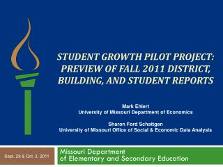 Student Growth Pilot Project:  Preview of Fall 2011 District, Building, and Student Reports