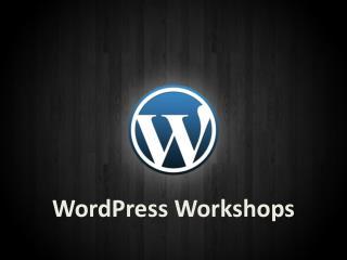 WordPress  Workshops