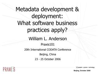 Metadata development & deployment: What software business practices apply?
