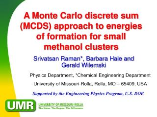 A Monte Carlo discrete sum (MCDS) approach to energies of formation for small methanol clusters