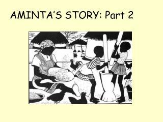 AMINTA S STORY: Part 2