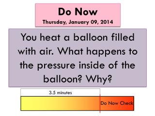 Do Now Thursday ,  January 09, 2014