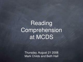 Reading  Comprehension  at MCDS