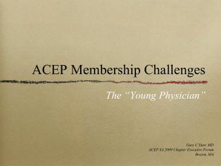 ACEP Membership Challenges