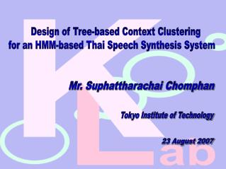 Design of Tree-based Context Clustering for an HMM-based Thai Speech Synthesis System