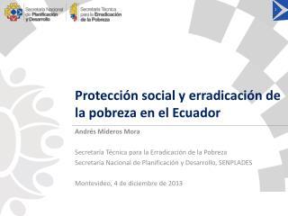 Protección social y erradicación de la pobreza en el Ecuador