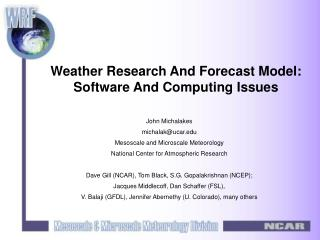 Weather Research And Forecast Model: Software And Computing Issues
