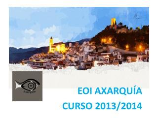EOI AXARQU�A CURSO 2013/2014