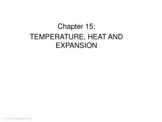 Chapter 15:  TEMPERATURE, HEAT AND EXPANSION