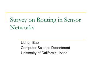 Survey on Routing in Sensor Networks