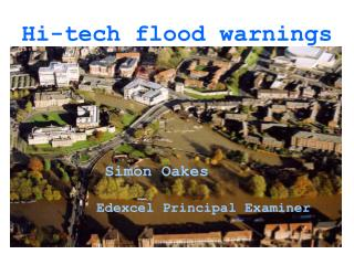 Hi-tech flood warnings