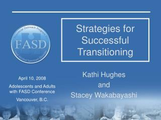 Strategies for Successful Transitioning