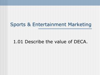 Sports & Entertainment Marketing