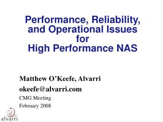 Performance, Reliability, and Operational Issues for  High Performance NAS